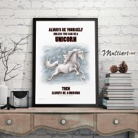 Poster, Unicorn – Enhjørning , Always be yourself