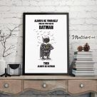 Batman Mini – Always be yourself, poster plakat