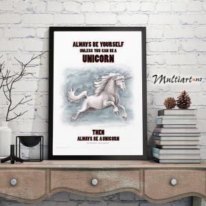 Poster, Unicorn – Enhjørning , Always be yourself