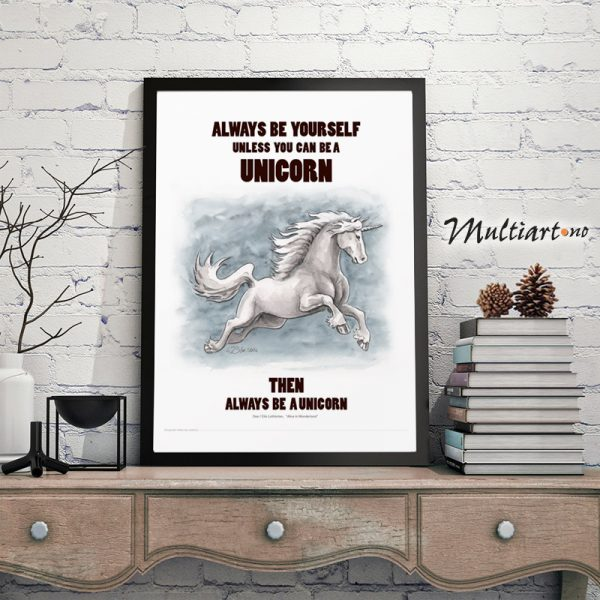 Poster, Unicorn - Enhjørning , Always be yourself