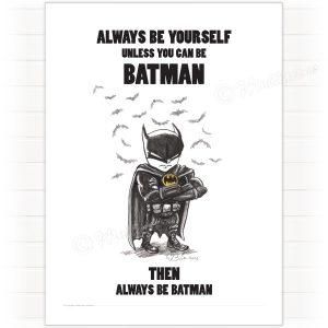 Poster, Batman – always be yourself