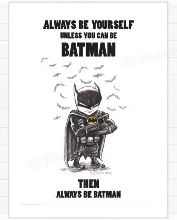 Poster, Batman - always be yourself