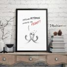 Poster, Drunk Octopus Wants To Fight