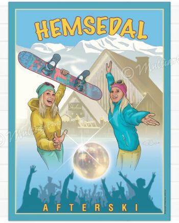 Hemsedal Afterski - Plakat poster skiplakat av snowboard damer på Stavkroa