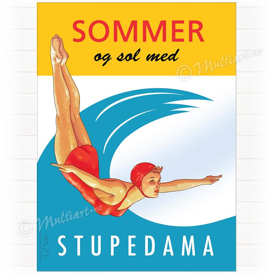 Plakat designet med tegning av Stupedama