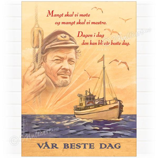 """Plakat med Erik Bye, og fiskebåten """"Prøven"""" i soloppgang"""